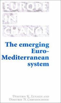 The Emerging Euro Mediterranean System
