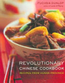 Revolutionary Chinese Cookbook Book
