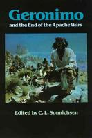 Geronimo and the End of the Apache Wars PDF