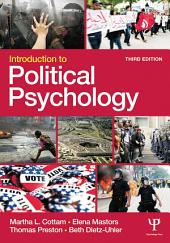 Introduction to Political Psychology: 3rd Edition, Edition 3