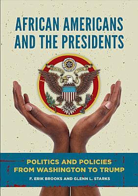 African Americans The Presidency