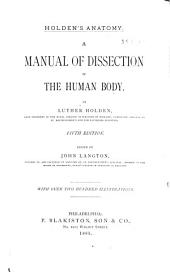 Holden's Anatomy: A Manual of the Dissection of the Human Body