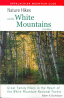 Nature Hikes in the White Mountains PDF