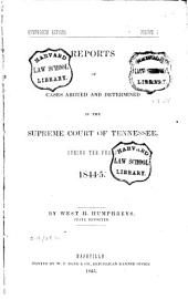 Reports of Cases Argued and Determined in the Supreme Court of Tennessee, During the Years 1839 [to 1851]: Volume 5