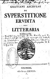 De superstitione erudita seu letteraria
