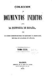 Colección de documentos inéditos para la historia de España: Volúmenes 35-36