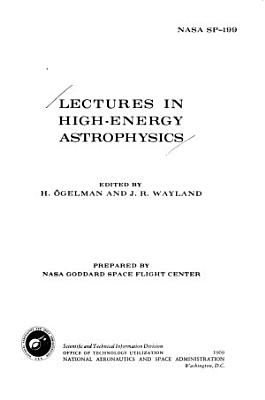Lectures in High energy Astrophysics PDF