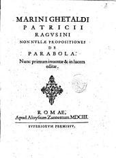 Marini Ghetaldi patricii Ragusini Nonnullæ propositiones de parabola