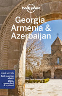 Lonely Planet Georgia, Armenia and Azerbaijan