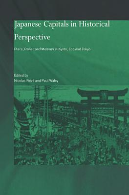 Japanese Capitals in Historical Perspective PDF