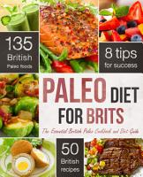 The Paleo Diet for Brits  The Essential British Paleo Cookbook and Diet Guide PDF