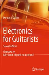 Electronics for Guitarists: Edition 2