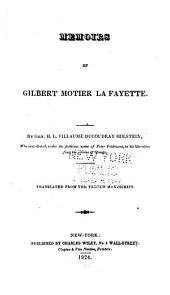 Memoirs of Gilbert Motier La Fayette: Tr. from the French Manuscript