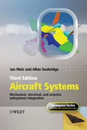 Aircraft Systems: Mechanical, Electrical and Avionics Subsystems Integration, Edition 3