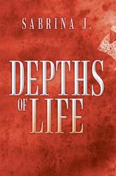 Depths Of Life Book PDF
