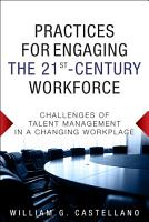 Practices for Engaging the 21st Century Workforce PDF