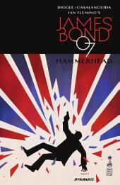 James Bond: Hammerhead #3 (of 6)