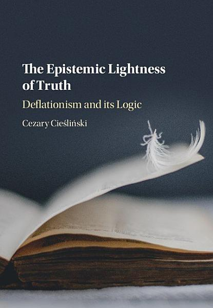 Download The Epistemic Lightness of Truth Book