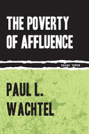 The Poverty of Affluence