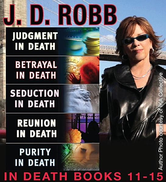 Download J D  Robb THE IN DEATH COLLECTION Books 11 15 Book