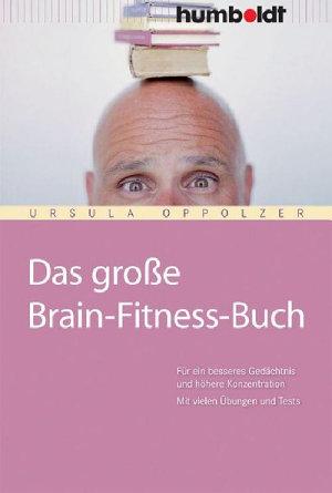 Das gro  e Brain Fitness Buch PDF