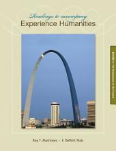 Readings to Accompany Experience Humanities Volume 2: Eighth Edition