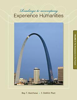 Readings to Accompany Experience Humanities Volume 2 Book