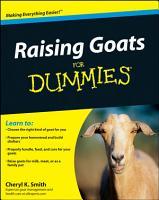 Raising Goats For Dummies PDF