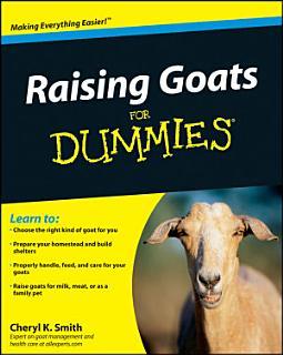 Raising Goats For Dummies Book