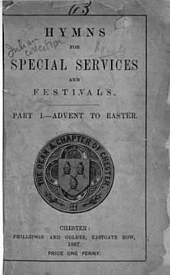 Hymns for Special Services and Festivals  pt  1  Advent to Easter PDF