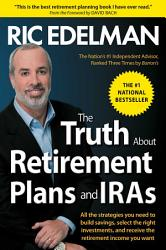 The Truth About Retirement Plans and IRAs PDF