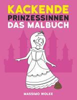 Kackende Prinzessinnen   Das Malbuch PDF