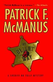 The Blight Way: A Sheriff Bo Tully Mystery