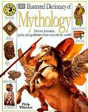 Illustrated Dictionary of Mythology PDF