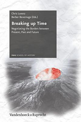 Breaking Up Time PDF