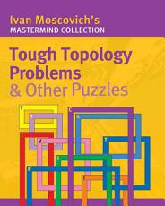 Tough Topology Problems   Other Puzzles PDF