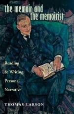 The Memoir and the Memoirist