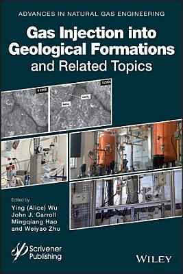 Gas Injection into Geological Formations and Related Topics PDF