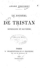 Le journal de Tristan: impressions et souvenirs