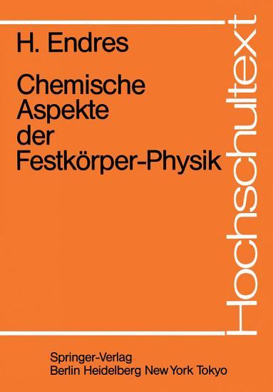Chemische Aspekte der Festk  rper Physik PDF