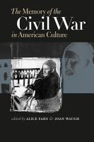 The Memory of the Civil War in American Culture PDF