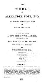 The Works of Alexander Pope, Esq: With Notes and Illustrations, Volume 5