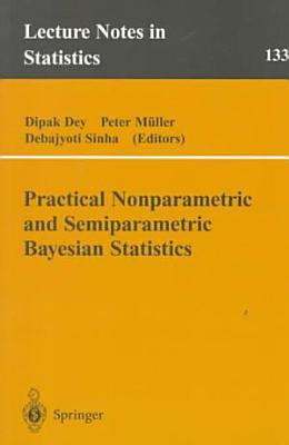 Practical Nonparametric and Semiparametric Bayesian Statistics PDF