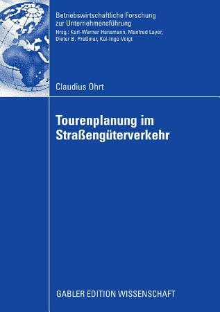 Tourenplanung im Stra  eng  terverkehr PDF