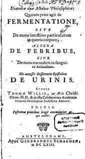 Diatribae duae medico-philosophicae de Fermentatione