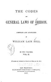 The Codes and General Laws of Oregon: Volume 2