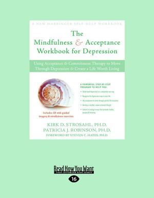 The Mindfulness   Acceptance Workbook for Depression