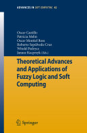 Theoretical Advances and Applications of Fuzzy Logic and Soft Computing