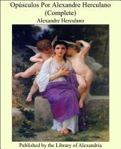 OpÏsculos Por Alexandre Herculano (Complete)