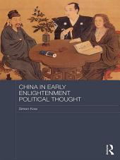 China in Early Enlightenment Political Thought